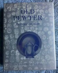 Old Pewter Its Makers And Marks By Cotterell, H.h. Hardback Book The Fast Free