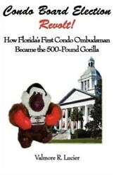 Condo Board Election Revolt How Florida, Brand New, Free Pandp In The Uk
