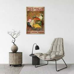 I Sew I Drink Poster, Sew Poster, Wine Lovers Vintage Wall Art Poster Canvas