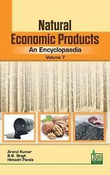 Natural Economic Products An Encyclopaedia Vol. 7 By Arvind Kumar English Har