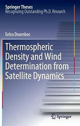 Thermospheric Density And Wind Determination From Satellite Dynamics By Eelco Do