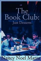 The Book Club Just Desserts By Nancy Noel Marra English Paperback Book Free S