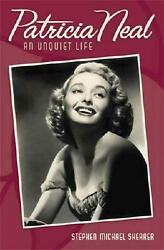 Patricia Neal An Unquiet Life By Stephen Michael Shearer English Hardcover Bo