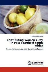 Constituting Womenand039s Day In Post-apartheid South Africa Representations Discou