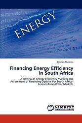 Financing Energy Efficiency In South Africa A Review Of Energy Efficiency Marke