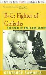 B-g Fighter Of Goliaths The Story Of David Ben-gurion By Gertrude Samuels Eng