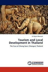 Tourism And Local Development In Thailand The Case Of Chiang Saen Chiangrai T