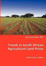 Trends In South African Agricultural Land Prices By Ajuruchukwu Obi English Pa