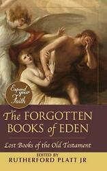 The Forgotten Books Of Eden Lost Books Of The Old Testament By Rutherford Platt
