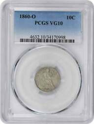 1860-o Liberty Seated Silver Dime Vg10 Pcgs