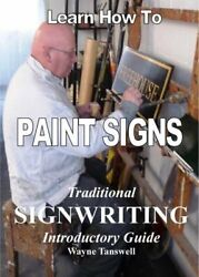 Learn How To Paint Signs Traditional Signwritin... By Tanswell Wayne Paperback