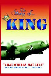 The Story Of ... King That Others May Live By Robert E. Metz English Hardcove