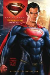 Man Of Steel The Early Years Junior Novel By Whitman Frank Good Book
