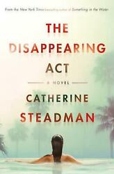 The Disappearing Act A Novel By Catherine Steadman English Hardcover Book Fre