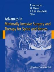 Advances In Minimally Invasive Surgery And Therapy For Spine And Nerves, Hard...