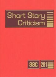 Short Story Criticism Criticism Of The Works Of Short Fiction Writers Hard...
