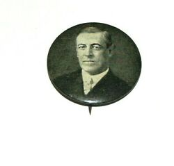 1912 Woodrow Wilson 1.25 Presidential Campaign Badge Pinback Button Political
