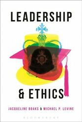 Leadership And Ethics Hardcover By Boaks Jacqueline Edt Levine Michael ...