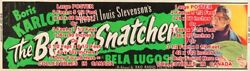 Body Snatcher 1955 Karloff Lugosi = Movie Poster 3 Sizes 5.5ft Or 7.5ft Or 8.5ft