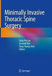 Minimally Invasive Thoracic Spine Surgery English Hardcover Book Free Shipping