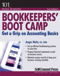 Bookkeepersand039 Boot Camp Get A Grip On Accounting Basics Paperback By Mohr ...