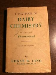 A Textbook Of Dairy Chemistry - Volume One By Edgar R. Ling - Chapman And Hall