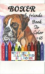 BOXER DOG ART COLORING BOOK #65 BY L ROYER SIZE 81 2quot;X11quot; SIGNED