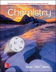Ise Introduction To Chemistry By Marks, Pamela,birk, James,bauer, Rich, New Book