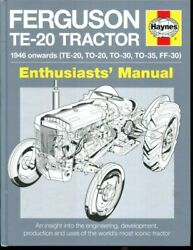 Ferguson Te-20 Tractor Manual An Insight Into Owning, Restoring And Using The..