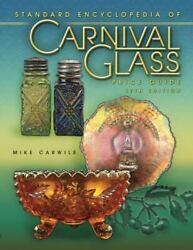 Price Guide To Standard Carnival Glass 17th Edition [standard Carnival Glass Pri