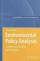Environmental Policy Analyses Learning From The Past For The Future Hardco...