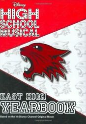 Disney High School Musical East High Yearbook By Harrison, Emma Hardcover