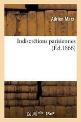 Indiscretions Parisiennes By Marx-a French Paperback Book Free Shipping