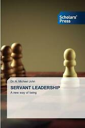 Servant Leadership By Dr A. Michael John Paperback Book Free Shipping