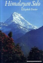Himalayan Solo By Forster, Elizabeth Hardback Book The Fast Free Shipping