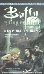 Keep Me In Mind Buffy The Vampire Slayer Stake Y... By Holder, Nancy Paperback