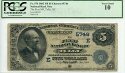 Fr. 574 1882 Vb 5 Ch 5746 National Bank Note Tully New York Pcgs 10 Vg