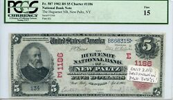 Fr. 587 1902 Rs 5 Ch 1186 National Bank Note New Paltz, New York Pcgs 15 Fine