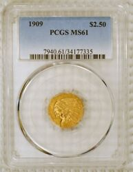 1909 2.50 Indian Head U.s. Quarter Eagle Gold Coin Graded Ms 61 By Pcgs