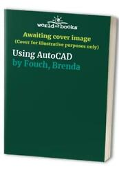 Using Autocad By Fouch, Brenda Paperback Book The Fast Free Shipping