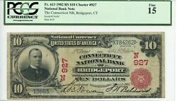 Fr. 613 1902 Rs 10 Ch 927 National Bank Note Pcgs 15 Fine 3600 Dfp