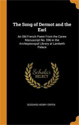 The Song Of Dermot And The Earl An Old French Poem From The Carew Manuscript No