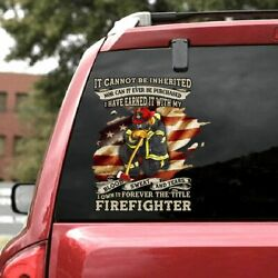 I Own It Forever The Title Firefighter Car Decal Vinyl Decal Sticker