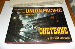 History Of The Union Pacific Railroad In Cheyenne Robert Darwin 1987 First Ed