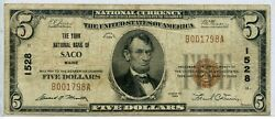 Fr. 1800-1 1929 Ty. 1 5 Ch 1528 National Bank Note Saco, Maine 12 6/24/21