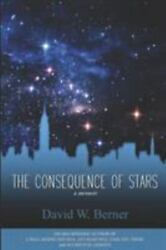 The Consequence Of Stars A Memoir Of Home Like New Used Free Shipping In T...