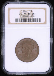 1853 Braided Hair Large Cent Coin N-3 Ngc Ms66 Bn