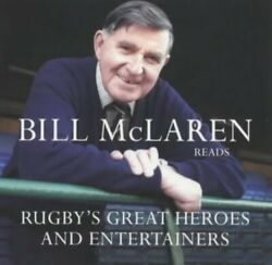 Rugbyand039s Great Heroes And Entertainers By Mclaren Bill Cd-audio Book The Fast