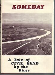 Tale Of Civil Bend By The River-benton Township-fremont County Iowa-signed-1st