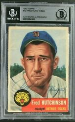 Fred Hutchinson D.1964 1953 Topps 72 Autographed Vintage Signed Card Rare Bas